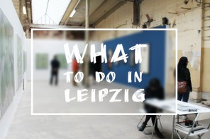 WHAT TO DO IN LEIPZIG KW 29