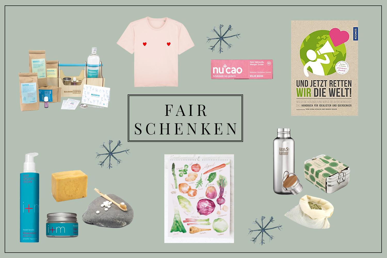 Fair Schenken Nachhaltige Weihnachtsgeschenke